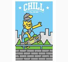 Chill Till You Boil Unisex T-Shirt