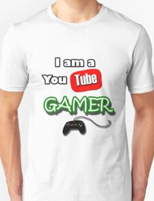 I am a YouTube GAMER T-Shirt