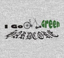 I go green HARDCORE T by Chintsala