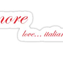 Amore - love... italian style Sticker