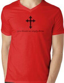 Your breasts are simply divine Mens V-Neck T-Shirt