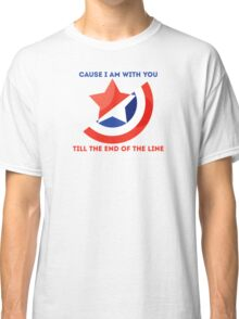 Till the End of the Line Classic T-Shirt