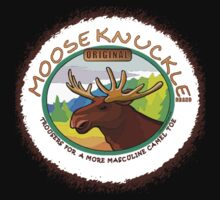 MOOSE KNUCKLE (CHEST) by dragonindenver
