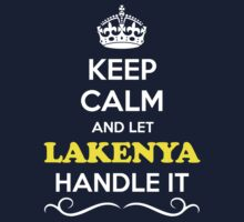Keep Calm and Let LAKENYA Handle it Kids Clothes