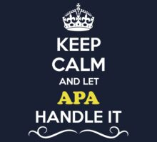 Keep Calm and Let APA Handle it Kids Clothes