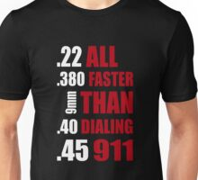Bullets Faster Than 911 Unisex T-Shirt