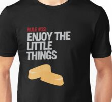 Rule #32: Enjoy the Little Things Unisex T-Shirt