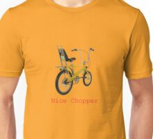 Chopper 1 Unisex T-Shirt