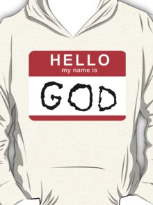 Hello my name is GOD (Die Antwoord - Ugly Boy) T-Shirt