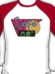 Cafe 80's T-Shirt