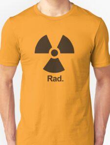 Rad. Unisex T-Shirt