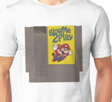 Blow me 2 Play. Unisex T-Shirt
