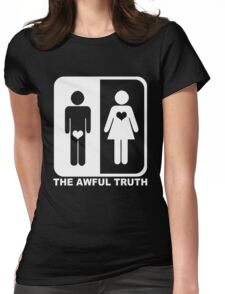 The Awful Truth Womens Fitted T-Shirt