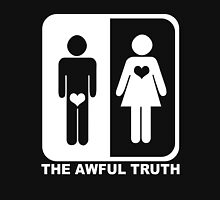 The Awful Truth Unisex T-Shirt