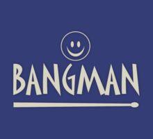 Bangman the drummer by kennyn