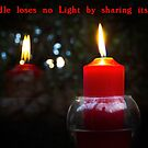 A Candle Loses No Light By Sharing Its Flame III by Al Bourassa