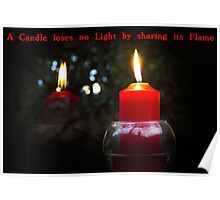 A Candle Loses No Light By Sharing Its Flame III Poster