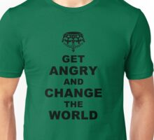 Get Angry and Change the World Unisex T-Shirt