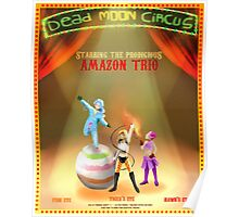 Dead Moon Circus' superstar Trio Poster