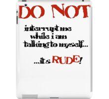 DO NOT! iPad Case/Skin