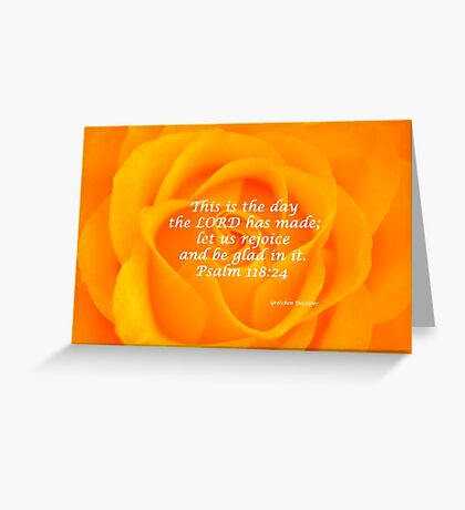 Rejoice And Be Glad - Orange Rose  Greeting Card