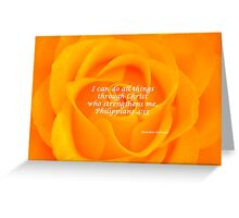 I Can Do All Things - Orange Rose  Greeting Card