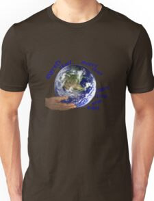 Earth - don't drop the ball Unisex T-Shirt