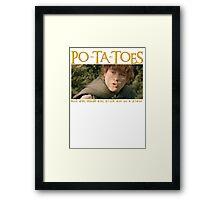 PO-TA-TOES Framed Print