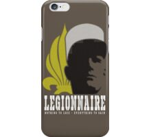 Legionnaire: Nothing To Lose - Everything To Gain iPhone Case/Skin