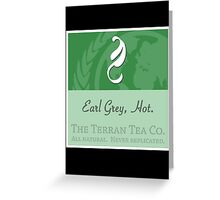 Fictional Brew - Earl Grey, Hot. Greeting Card