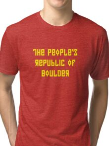 The People's Republic of Boulder (yellow letters) Tri-blend T-Shirt