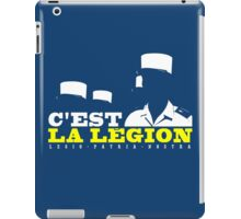 French Foreign Legion - C'est La Legion! iPad Case/Skin