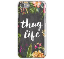 Thug Life iPhone Case/Skin