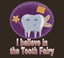 I Still Believe in The Tooth Fairy! by Edward Smith