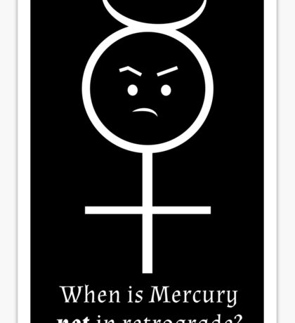 Mercury in Retrograde Sticker Sticker