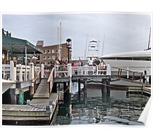 """Bannister's Wharf"" - Newport Harbor Series - © 2009 Poster"