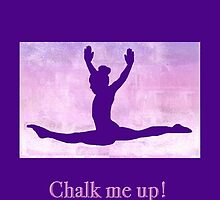 "The Gymnast ""Chalk me up!"" ~ Purple Version by Susan Werby"