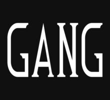 Gang by TheLaw61