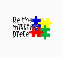 Autism Be The Missing Piece Unisex T-Shirt