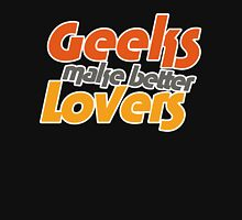 Geeks make better lovers Tank Top