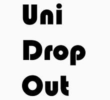 Uni Drop Out Unisex T-Shirt