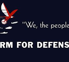 We The People Arm For Defense by warishellstore