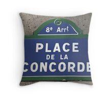 Place de la Concorde Sign Throw Pillow