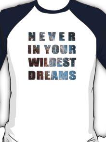 Best Song Ever T-Shirt