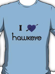 i love hawkeye, clint barton / kate bishop T-Shirt