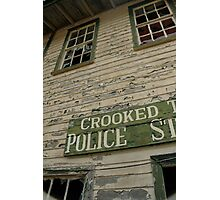 Crooked Police Photographic Print
