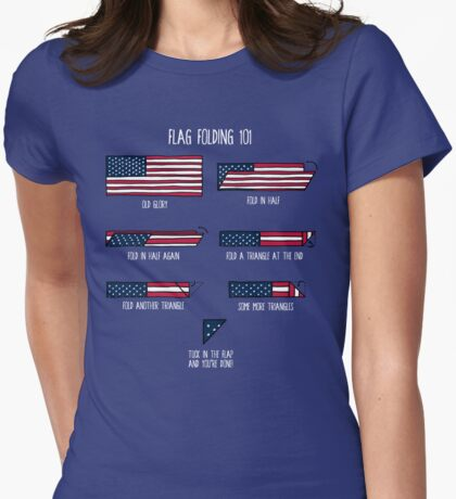 Flag Folding 101 Womens Fitted T-Shirt