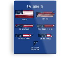 Flag Folding 101 Metal Print