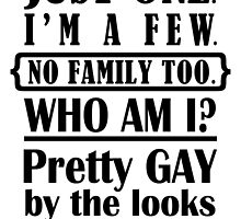Just one, I'm Gay (Black) - Orphan Black by iTheressa