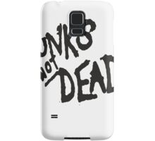 PUNK IS NOT DEAD Samsung Galaxy Case/Skin